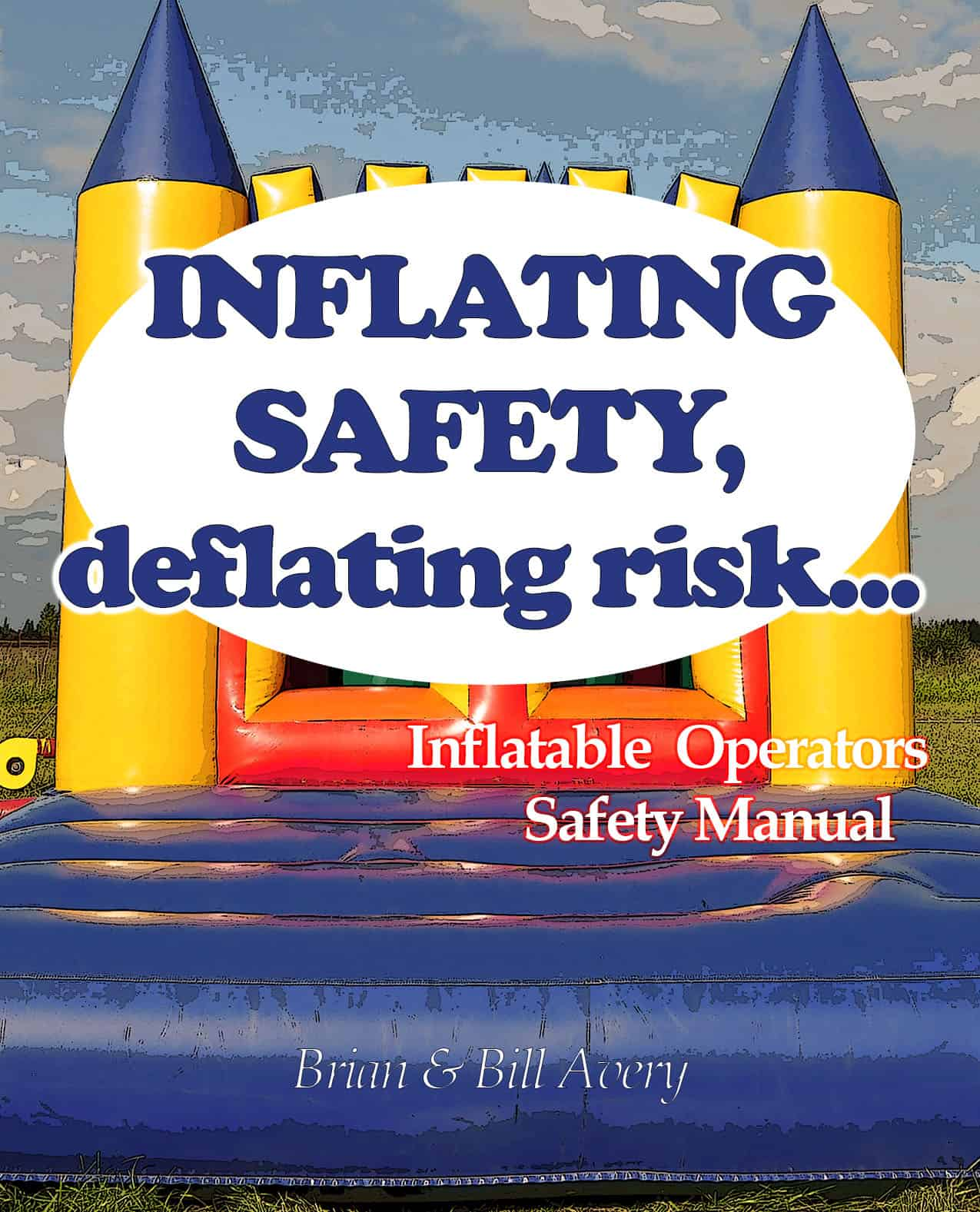 INFLATING SAFETY, DEFLATING RISK